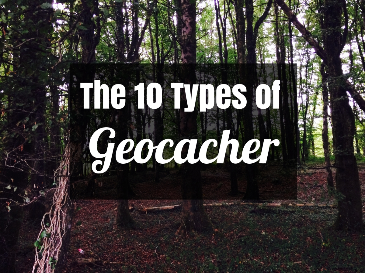 The 10 Types of Geocacher