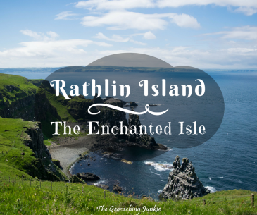 Rathlin Island: The Enchanted Isle | The Geocaching Junkie