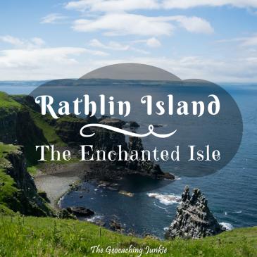 Rathlin Island: The Enchanted Isle | The Geocaching Junkie