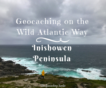 Geocaching on the Inishowen Peninsula, Donegal | The Geocaching Junkie